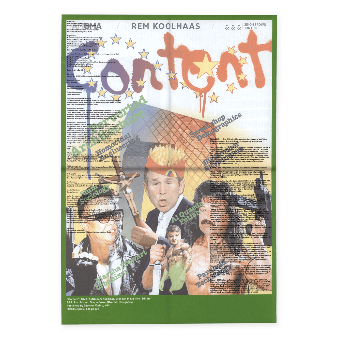 Poster For The Rem Koolhaas's Content Exhibition Design By &&& Creative