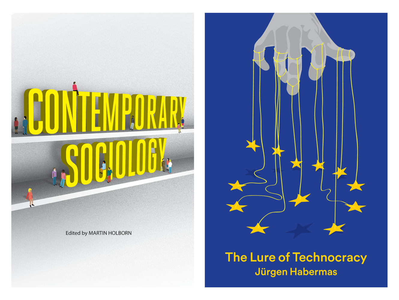 Book Cover Design For Contemporary Sociology And The Lure Of Technocracy By Polity Books. Designed By &&& Creative